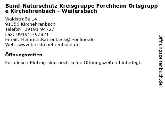 Bund-Naturschutz Kreisgruppe Forchheim Ortsgruppe Kirchehrenbach - Weilersbach in Kirchehrenbach: Adresse und Öffnungszeiten