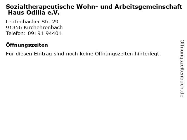 Sozialtherapeutische Wohn- und Arbeitsgemeinschaft Haus Odilia e.V. in Kirchehrenbach: Adresse und Öffnungszeiten