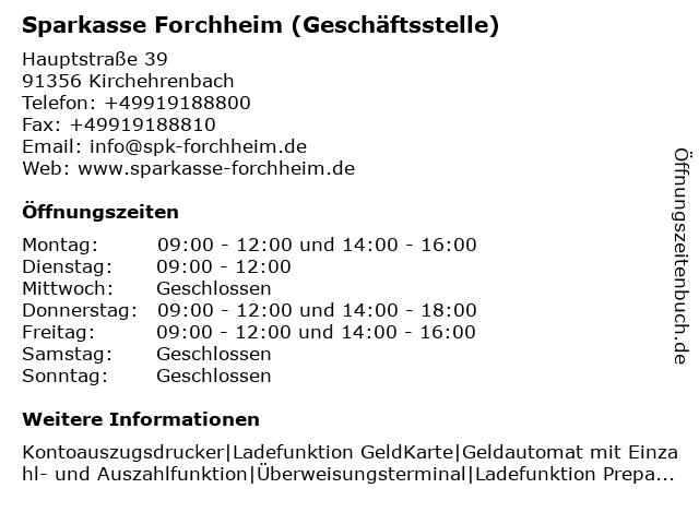 Sparkasse Forchheim - (Geldautomat Geschäftsstelle) in Kirchehrenbach: Adresse und Öffnungszeiten