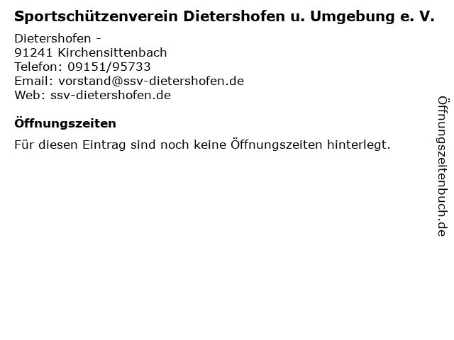 Sportschützenverein Dietershofen u. Umgebung e. V. in Kirchensittenbach: Adresse und Öffnungszeiten