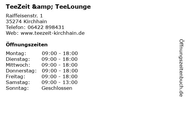 TeeZeit & TeeLounge in Kirchhain: Adresse und Öffnungszeiten