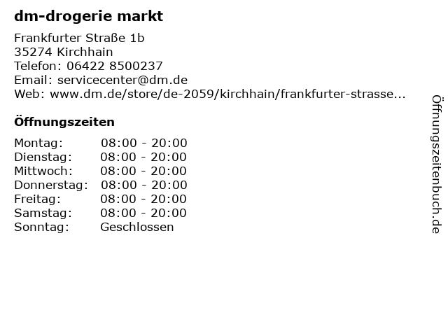 dm-drogerie markt GmbH + Co. KG in Kirchhain: Adresse und Öffnungszeiten