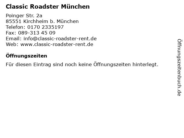 Classic Roadster München in Garching b.München: Adresse und Öffnungszeiten