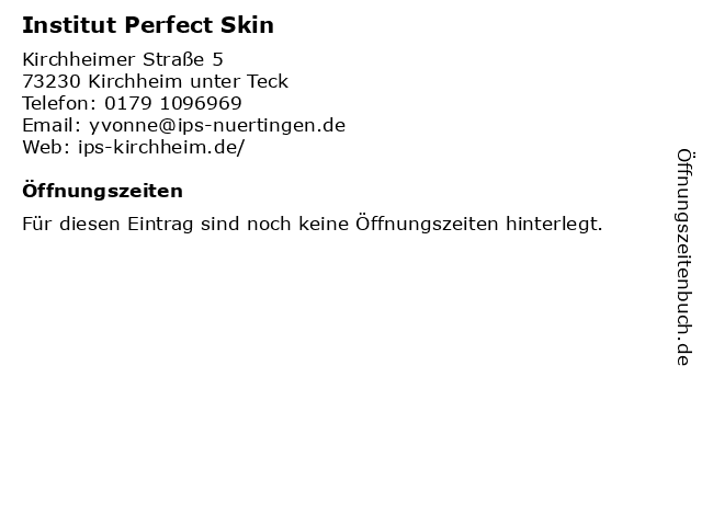 Institut Perfect Skin in Kirchheim unter Teck: Adresse und Öffnungszeiten
