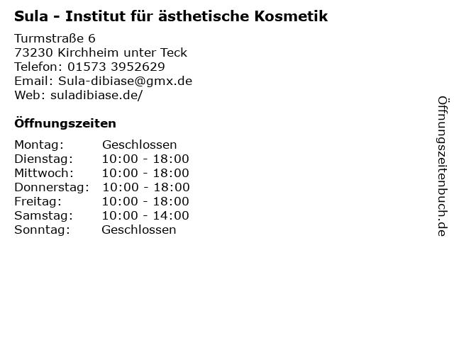 Sula - Institut für ästhetische Kosmetik in Kirchheim unter Teck: Adresse und Öffnungszeiten