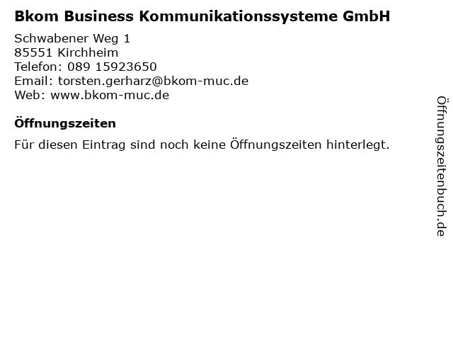 Bkom Business Kommunikationssysteme GmbH in Kirchheim: Adresse und Öffnungszeiten