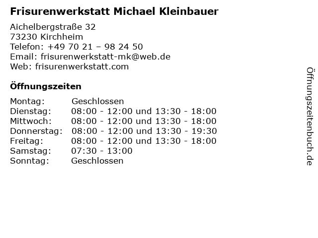 Frisurenwerkstatt Michael Kleinbauer in Kirchheim: Adresse und Öffnungszeiten