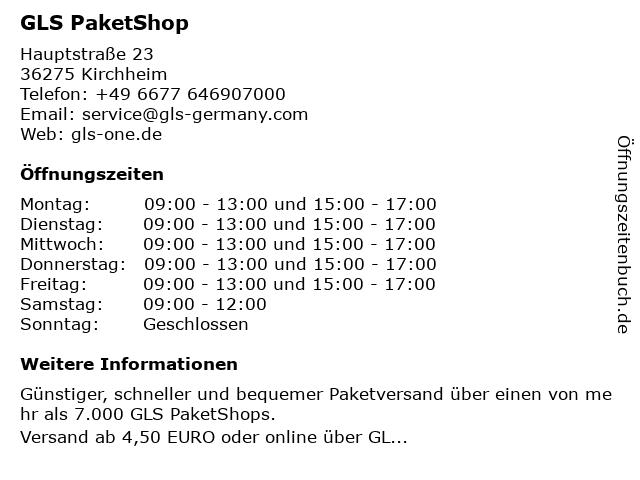 GLS PaketShop in Kirchheim: Adresse und Öffnungszeiten