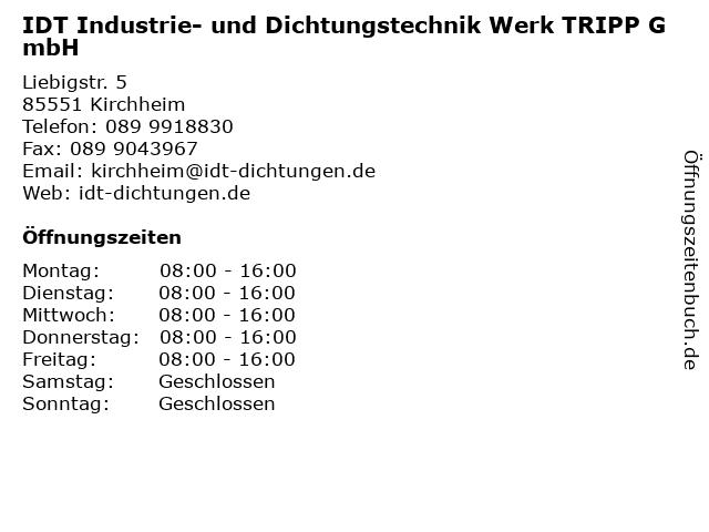 IDT Industrie- und Dichtungstechnik Werk TRIPP GmbH in Kirchheim: Adresse und Öffnungszeiten