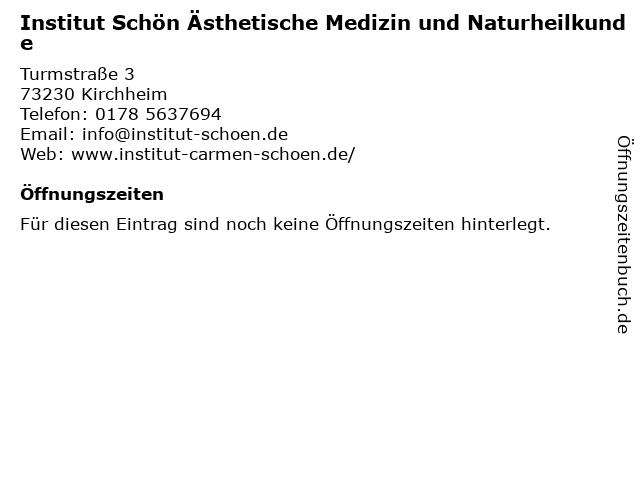 Institut Schön Ästhetische Medizin und Naturheilkunde in Kirchheim: Adresse und Öffnungszeiten
