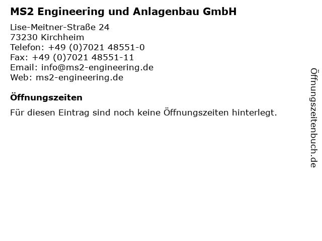 MS2 Engineering und Anlagenbau GmbH in Kirchheim: Adresse und Öffnungszeiten