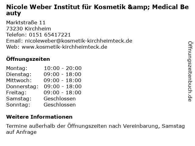 Nicole Weber Institut für Kosmetik & Medical Beauty in Kirchheim: Adresse und Öffnungszeiten