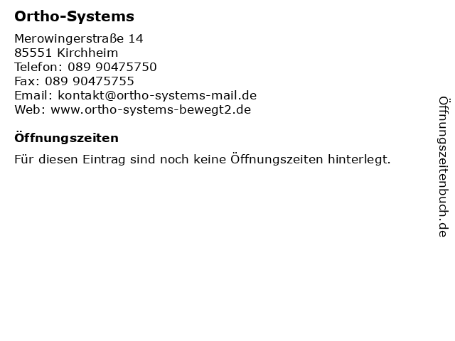 Ortho-Systems in Kirchheim: Adresse und Öffnungszeiten