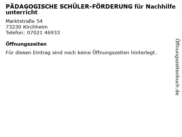 PÄDAGOGISCHE SCHÜLER-FÖRDERUNG für Nachhilfeunterricht in Kirchheim: Adresse und Öffnungszeiten
