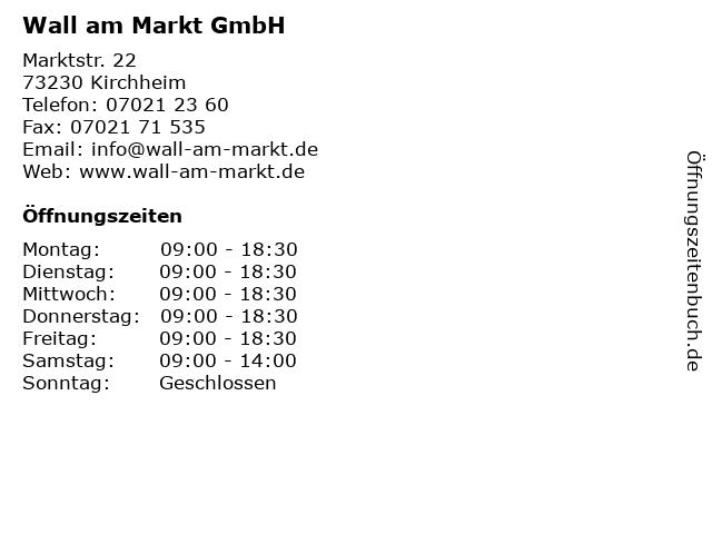 Wall am Markt GmbH in Kirchheim: Adresse und Öffnungszeiten
