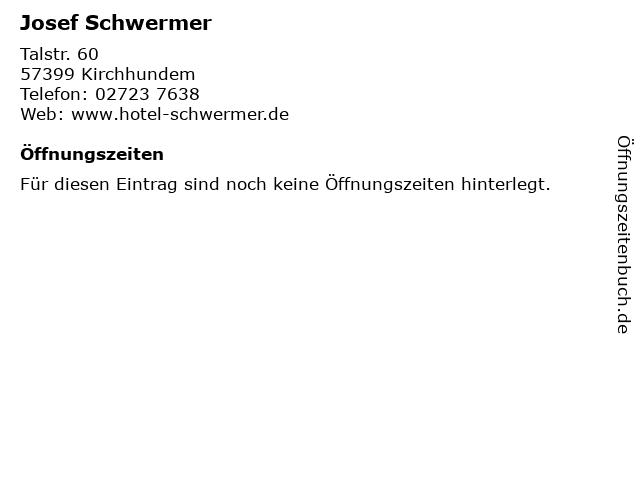 Josef Schwermer in Kirchhundem: Adresse und Öffnungszeiten