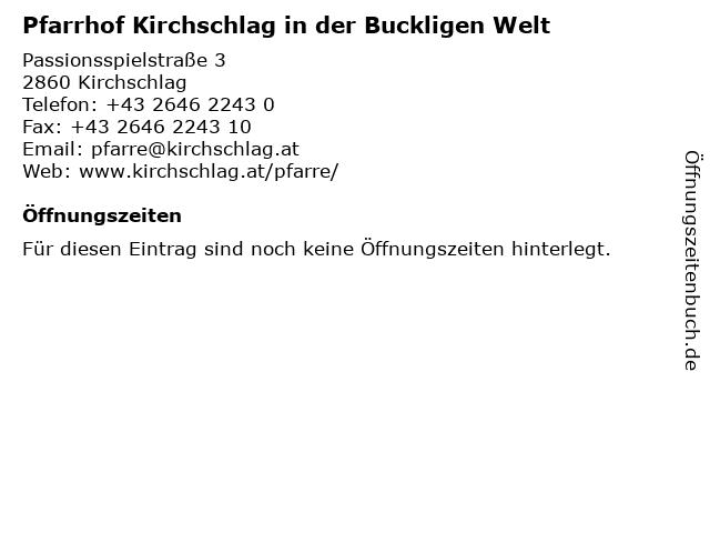 Pfarrhof Kirchschlag in der Buckligen Welt in Kirchschlag: Adresse und Öffnungszeiten