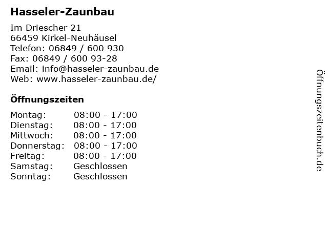 Hasseler-Zaunbau in Kirkel-Neuhäusel: Adresse und Öffnungszeiten