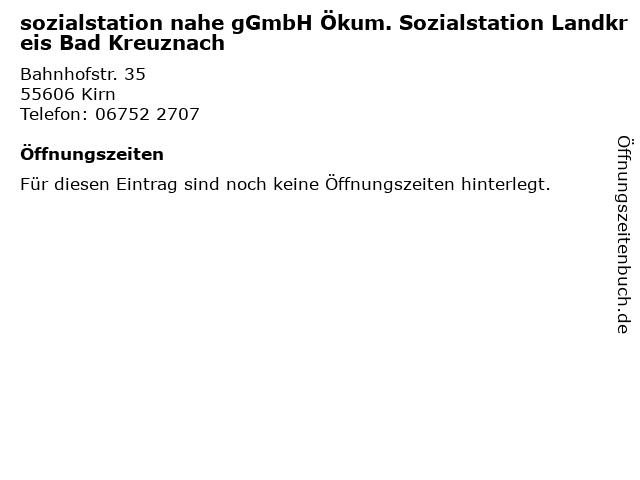 sozialstation nahe gGmbH Ökum. Sozialstation Landkreis Bad Kreuznach in Kirn: Adresse und Öffnungszeiten