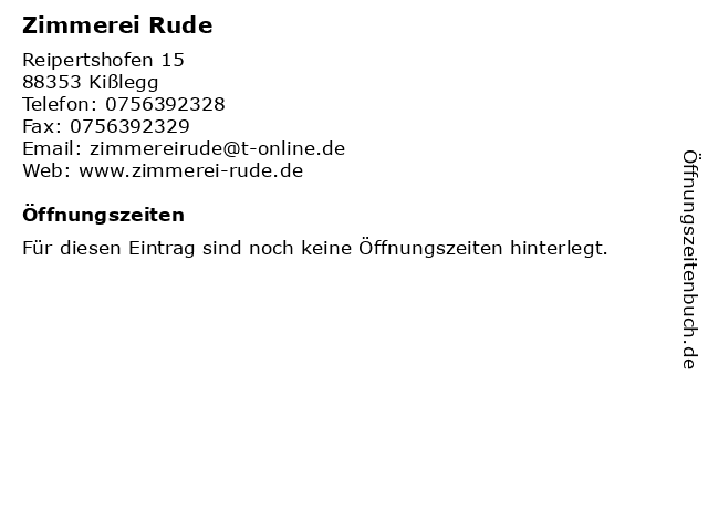 Zimmerei Rude in Kißlegg: Adresse und Öffnungszeiten