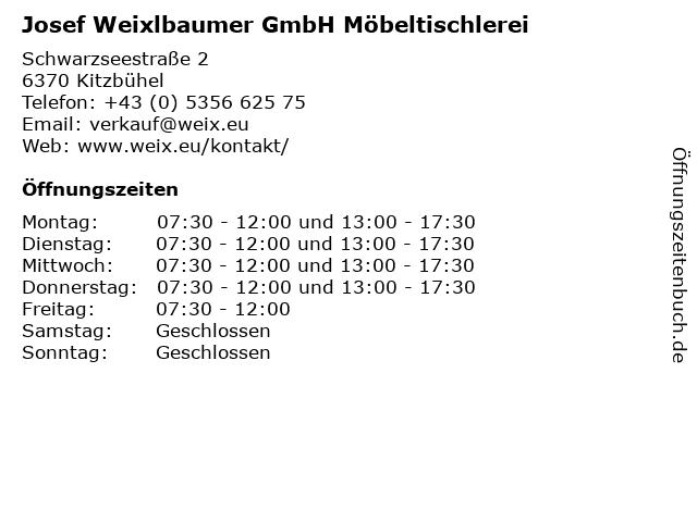 Josef Weixlbaumer GmbH Möbeltischlerei in Kitzbühel: Adresse und Öffnungszeiten
