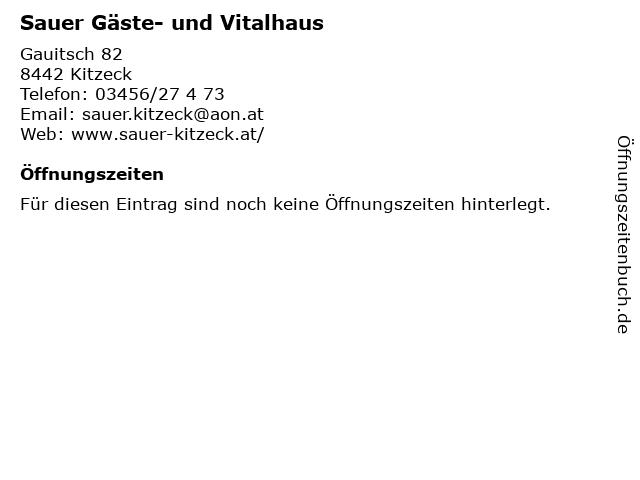 Sauer Gäste- und Vitalhaus in Kitzeck: Adresse und Öffnungszeiten