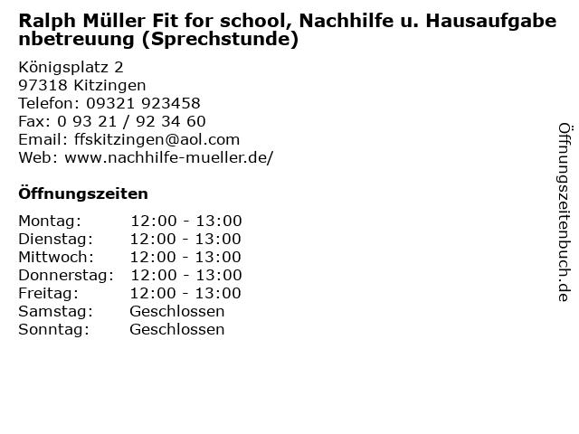 Ralph Müller Fit for school, Nachhilfe u. Hausaufgabenbetreuung (Sprechstunde) in Kitzingen: Adresse und Öffnungszeiten