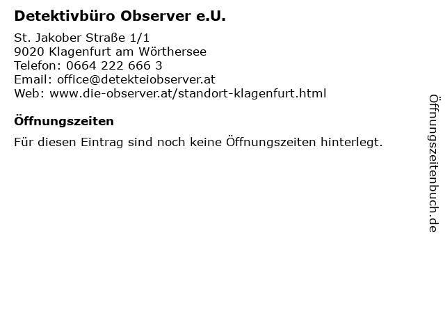 Detektivbüro Observer e.U. in Klagenfurt am Wörthersee: Adresse und Öffnungszeiten