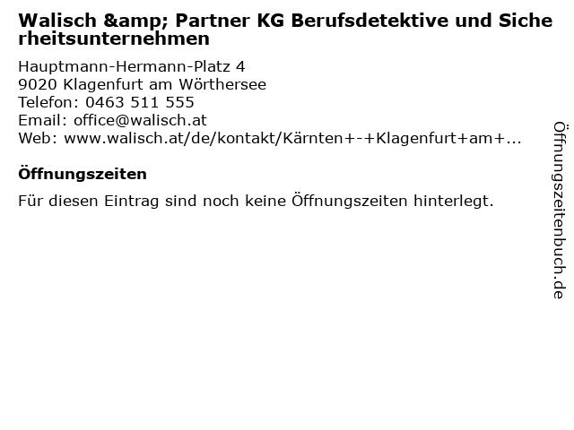 Walisch & Partner KG Berufsdetektive und Sicherheitsunternehmen in Klagenfurt am Wörthersee: Adresse und Öffnungszeiten