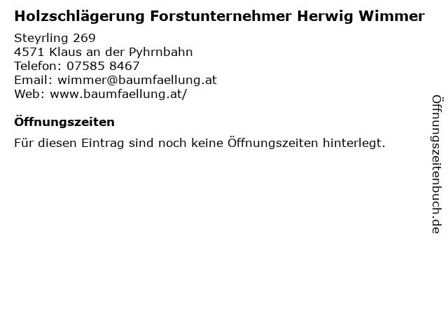 Holzschlägerung Forstunternehmer Herwig Wimmer in Klaus an der Pyhrnbahn: Adresse und Öffnungszeiten
