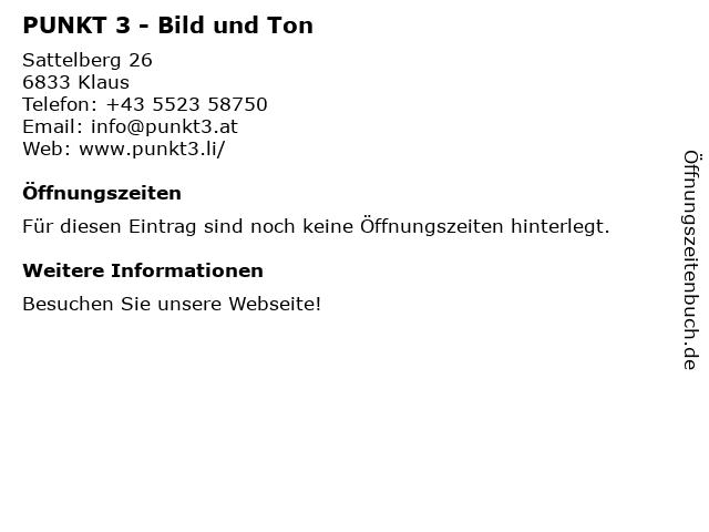 PUNKT 3 - Bild und Ton in Klaus: Adresse und Öffnungszeiten