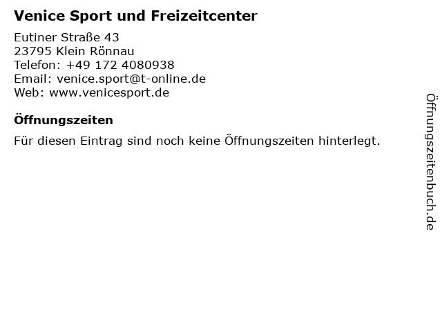 Venice Sport und Freizeitcenter in Klein Rönnau: Adresse und Öffnungszeiten