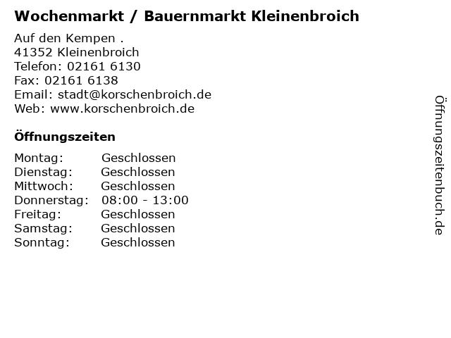 Wochenmarkt / Bauernmarkt Kleinenbroich in Kleinenbroich: Adresse und Öffnungszeiten
