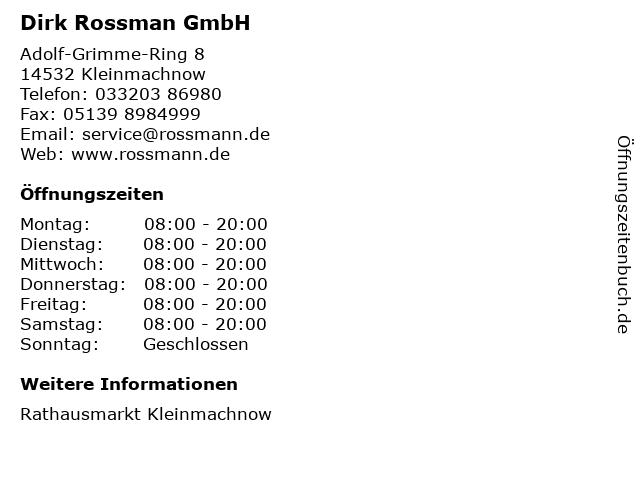Dirk Rossman GmbH in Kleinmachnow: Adresse und Öffnungszeiten