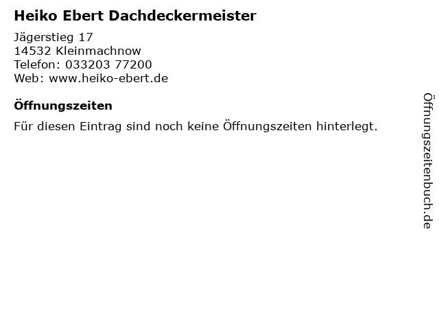 Heiko Ebert Dachdeckermeister in Kleinmachnow: Adresse und Öffnungszeiten