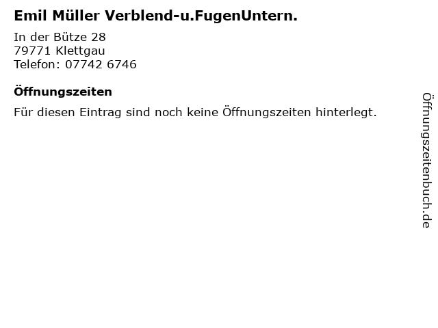 Emil Müller Verblend-u.FugenUntern. in Klettgau: Adresse und Öffnungszeiten