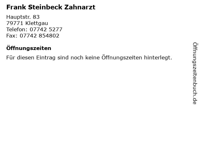 Frank Steinbeck Zahnarzt in Klettgau: Adresse und Öffnungszeiten