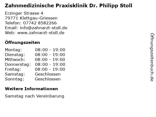 Zahnmedizinische Praxisklinik Dr. Philipp Stoll in Klettgau-Griessen: Adresse und Öffnungszeiten