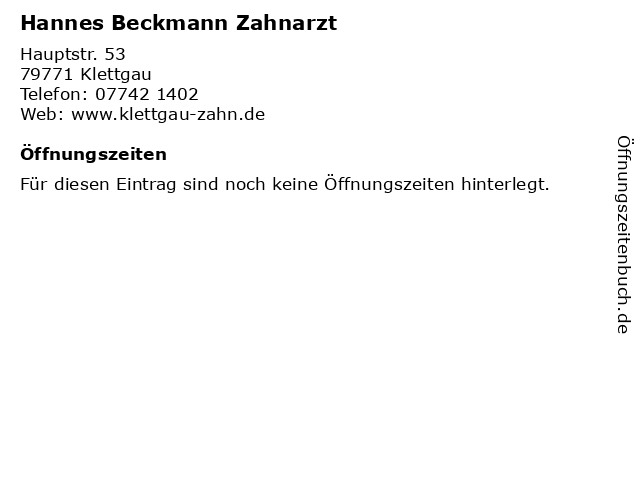 Hannes Beckmann Zahnarzt in Klettgau: Adresse und Öffnungszeiten