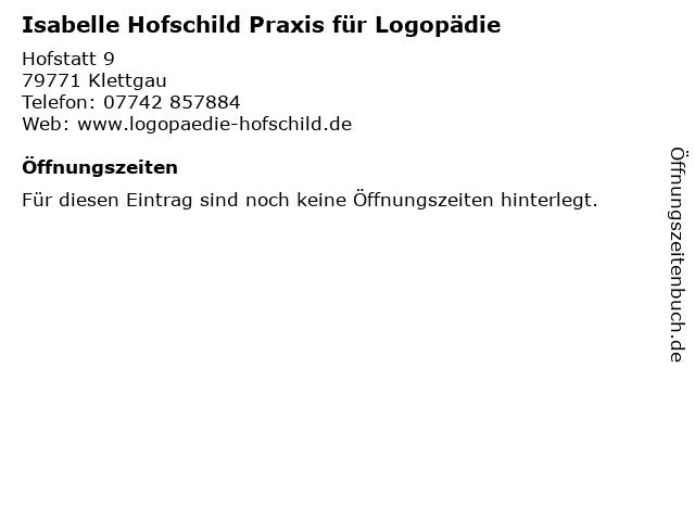 Isabelle Hofschild Praxis für Logopädie in Klettgau: Adresse und Öffnungszeiten