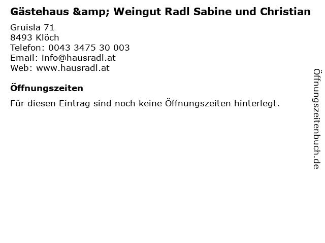 Gästehaus & Weingut Radl Sabine und Christian in Klöch: Adresse und Öffnungszeiten
