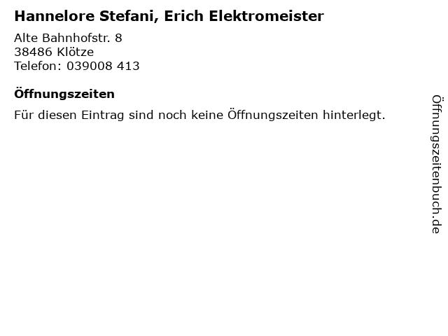 Hannelore Stefani, Erich Elektromeister in Klötze: Adresse und Öffnungszeiten