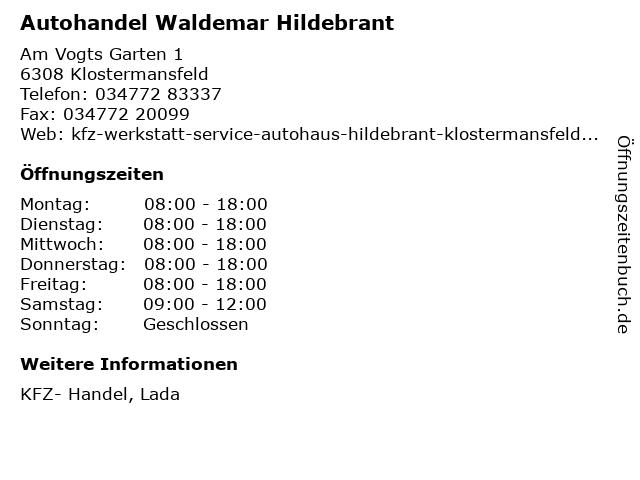 Autohandel Waldemar Hildebrant in Klostermansfeld: Adresse und Öffnungszeiten