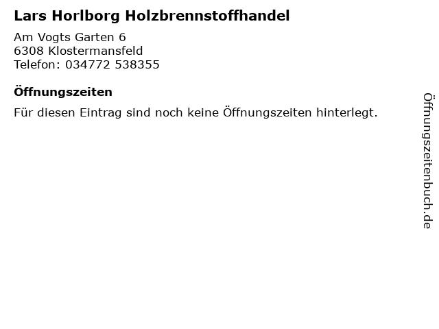 Lars Horlborg Holzbrennstoffhandel in Klostermansfeld: Adresse und Öffnungszeiten