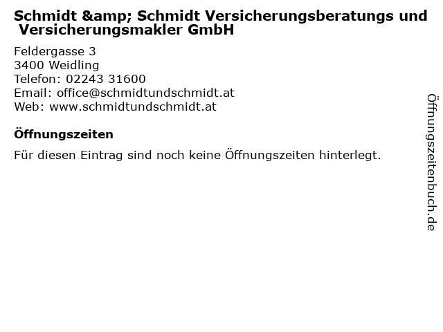 Schmidt & Schmidt Versicherungsberatungs und Versicherungsmakler GmbH in Klosterneuburg: Adresse und Öffnungszeiten