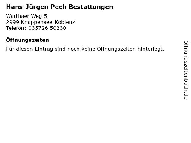 Hans-Jürgen Pech Bestattungen in Knappensee-Koblenz: Adresse und Öffnungszeiten