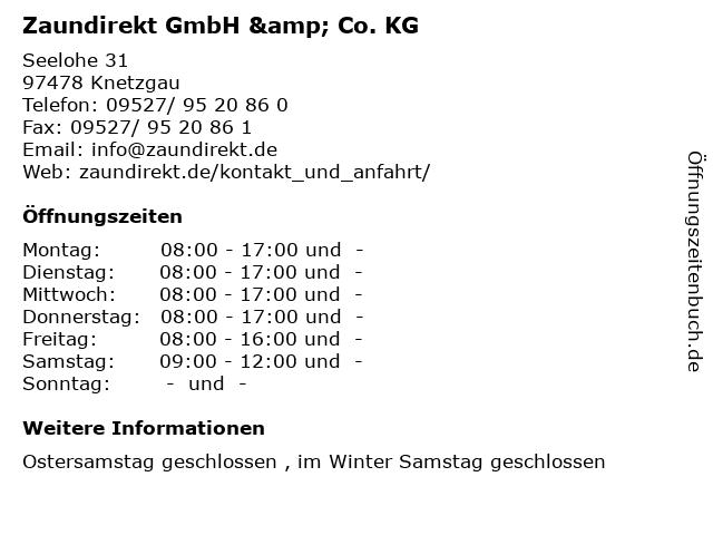 Zaundirekt GmbH & Co. KG in Knetzgau: Adresse und Öffnungszeiten