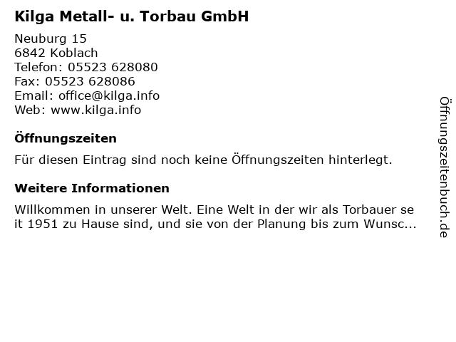Kilga Metall- u. Torbau GmbH in Koblach: Adresse und Öffnungszeiten