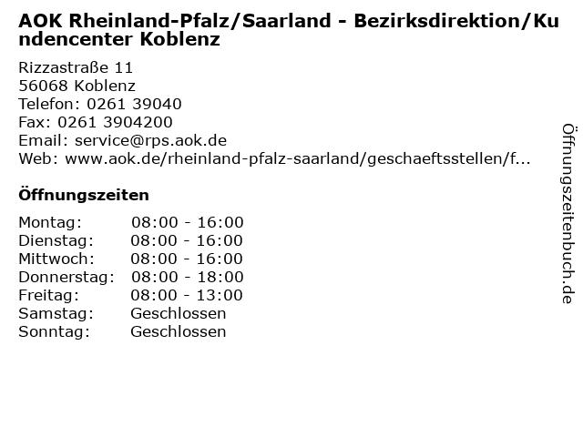 AOK Rheinland-Pfalz/Saarland - Bezirksdirektion/Kundencenter Koblenz in Koblenz: Adresse und Öffnungszeiten
