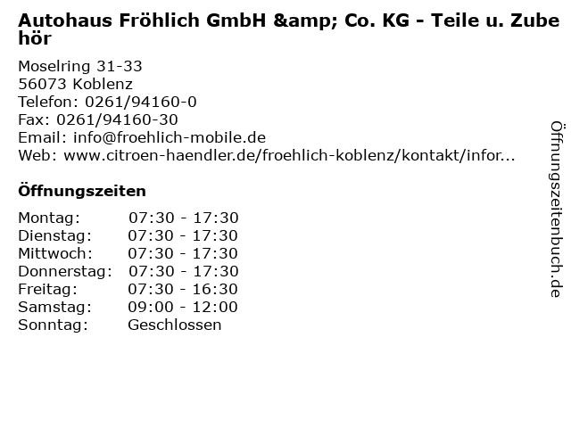 Autohaus Fröhlich GmbH & Co. KG - Teile u. Zubehör in Koblenz: Adresse und Öffnungszeiten